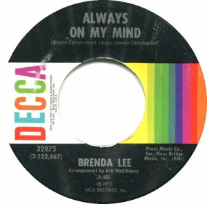 Always On My Mind, Brenda Lee, single, U.S.A., 1972