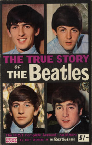 The True Story Of The Beatles af Billy Shepherd, 1964