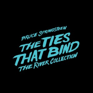 The Ties That Bind, The River Collection - Bruce Springsteen, 4 cd + 3 dvd, 2015, front