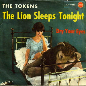 1961 - The Lion Sleeps Tonight - The Tokens, 7 inch single