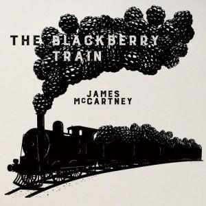 Blackberry Train, The - James McCartney, cd, 2016, front