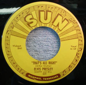 That's All Right - Elvis Presley, 1954, A-side of single