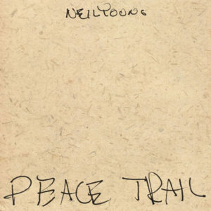 peace-trail-neil-young-cd-2016-front