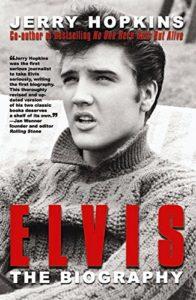 Jerry Hopkins - Elvis, The Biography