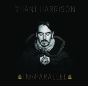 IN-PARALLEL - Dhani Harrison, cd, 2017, front
