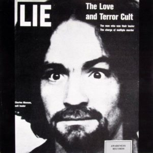Charles Manson 7 - Lie, The Love And Terror Cult, 1970
